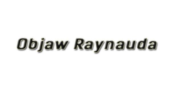 Objaw Raynauda
