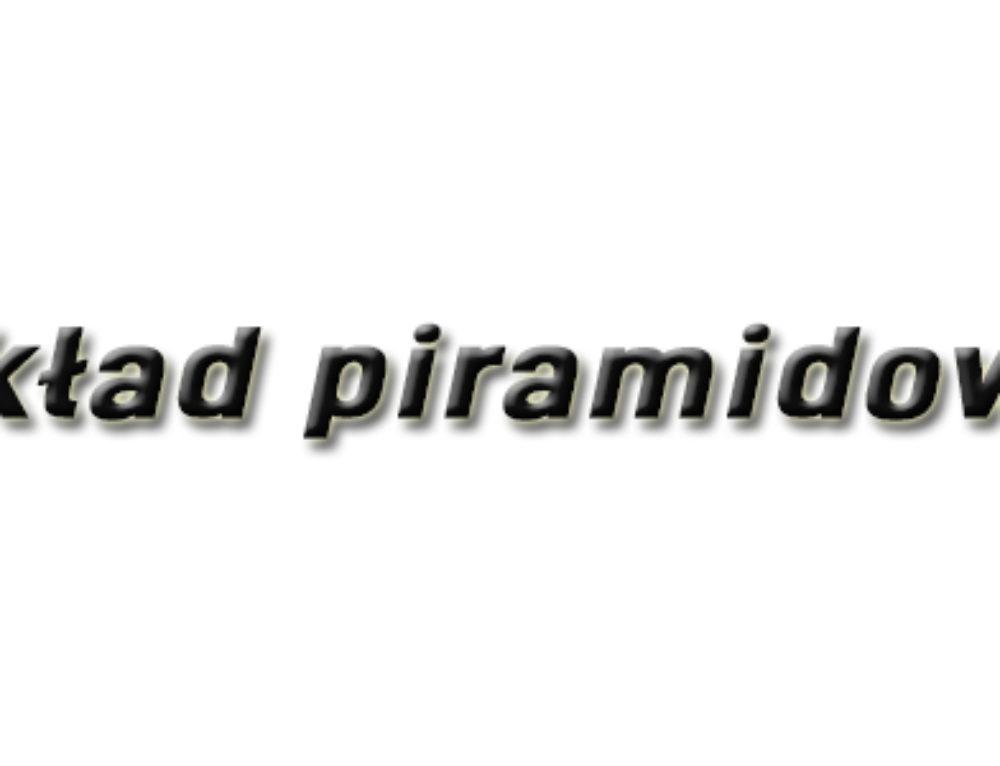 Układ piramidowy