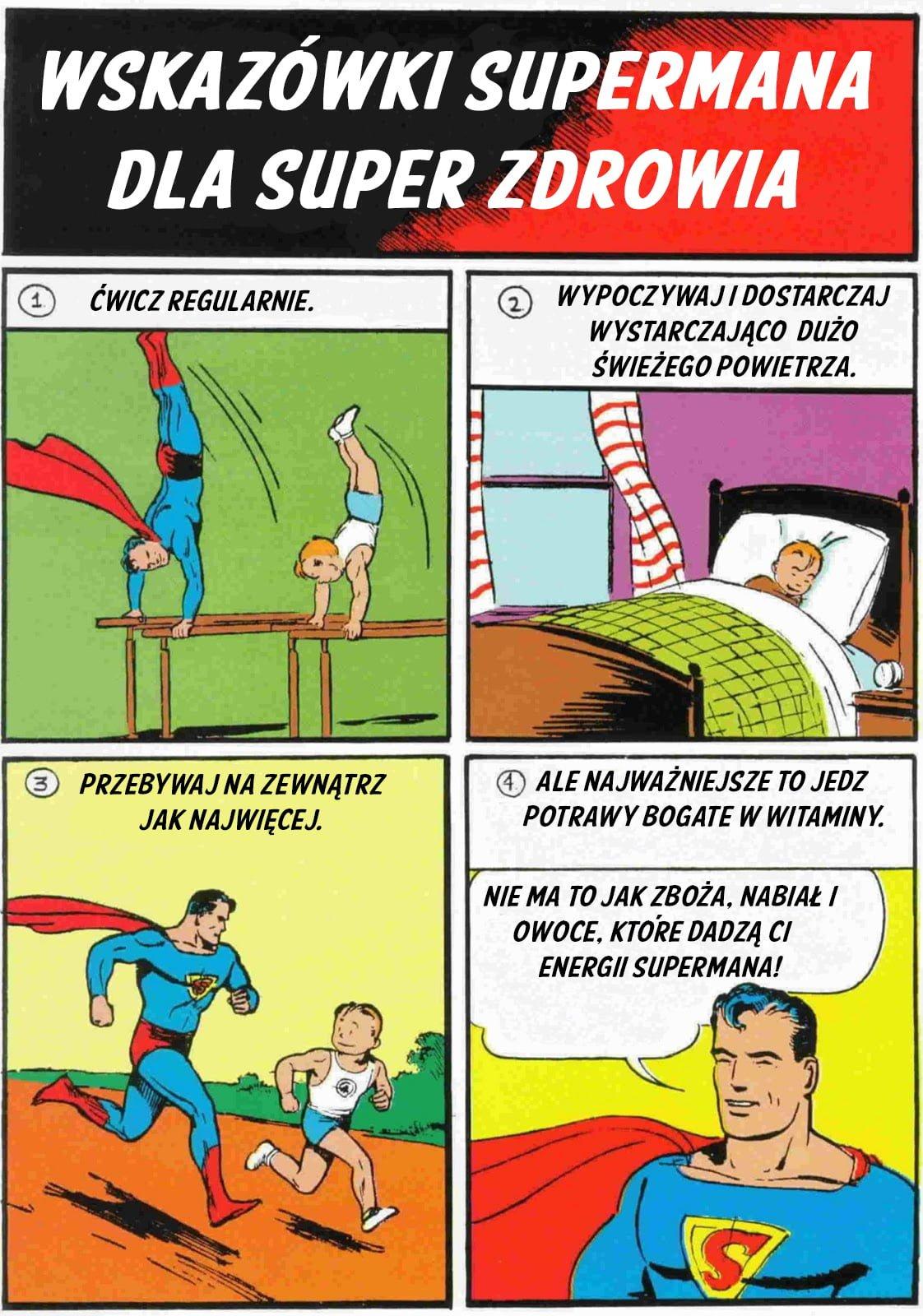 Wskazówki supermana dla super zdrowia