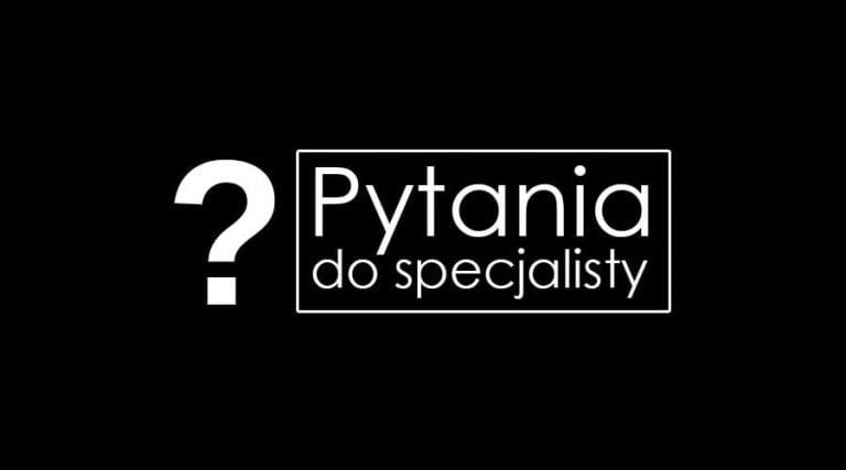 Pytania do specjalisty