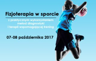 Szkolenie Fizjoterapeuty 07-08.10.2017 - Tychy