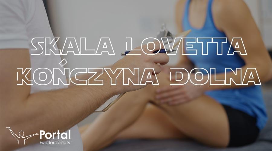 Skala Lovetta - kończyna dolna