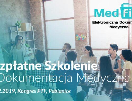 Bezpłatne szkolenie e-dokumentacja medyczna – Kongres PTF Pabianice